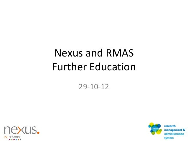 Nexus and RMAS Further Education 29-10-12
