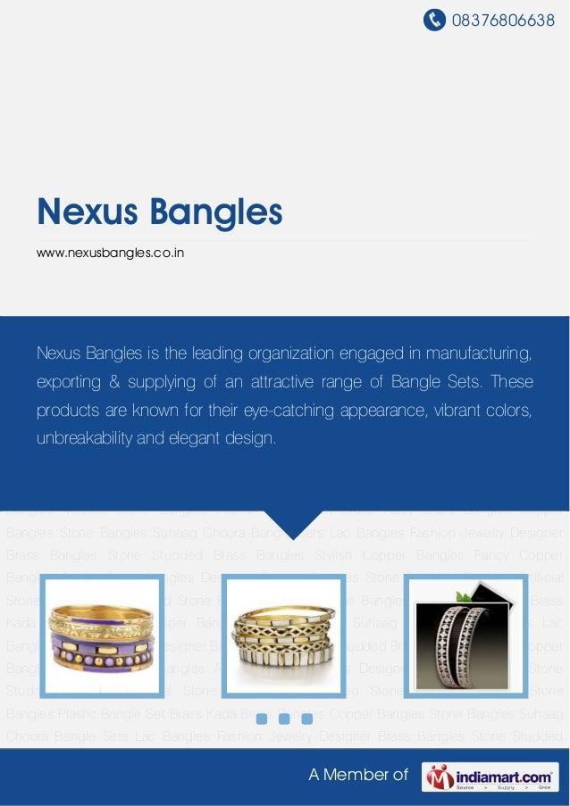 08376806638A Member ofNexus Bangleswww.nexusbangles.co.inBrass Bangles Copper Bangles Stone Bangles Suhaag Choora Bangle S...