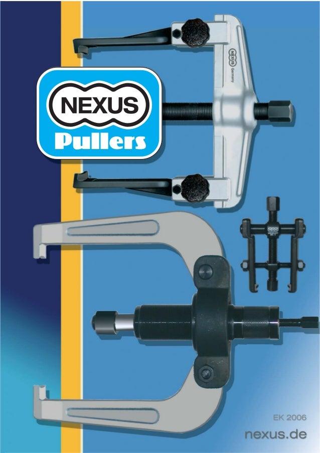 Mechanical Pullers Qualität ISO 9001 NEXUS-Werkzeugfabrik Justus Schmidt GmbH&Co.KG Postfach 13 04 08 D-42857 Remscheid TE...