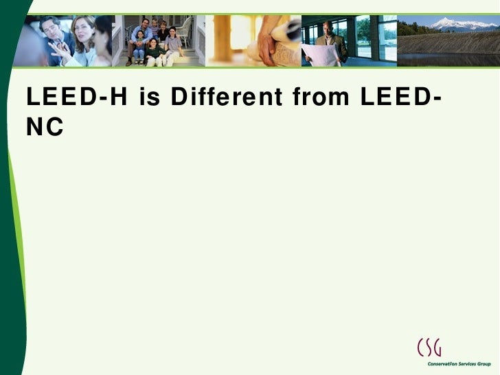 LEED-H is Different from LEED-NC