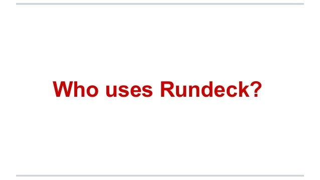 Rundeck + Nexus (from Nexus Live on June 5, 2014)