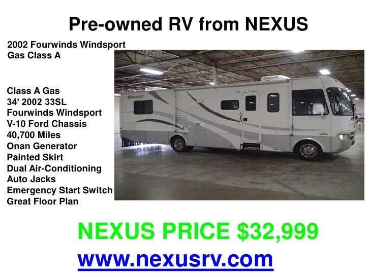Pre-owned RV from NEXUS2002 Fourwinds WindsportGas Class AClass A Gas34' 2002 33SLFourwinds WindsportV-10 Ford Chassis40,7...