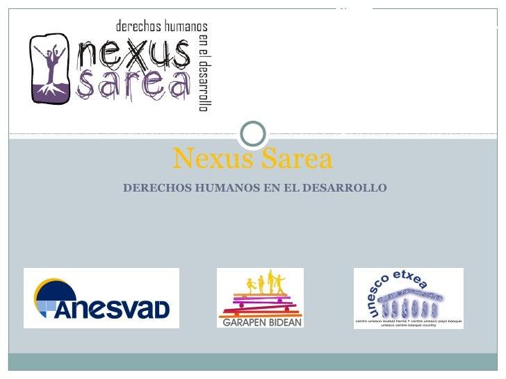 DERECHOS HUMANOS EN EL DESARROLLO Nexus Sarea