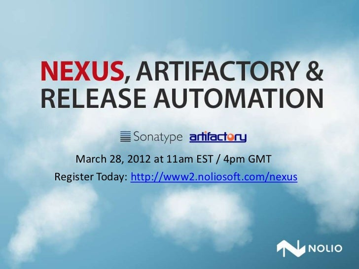 March 28, 2012 at 11am EST / 4pm GMTRegister Today: http://www2.noliosoft.com/nexus