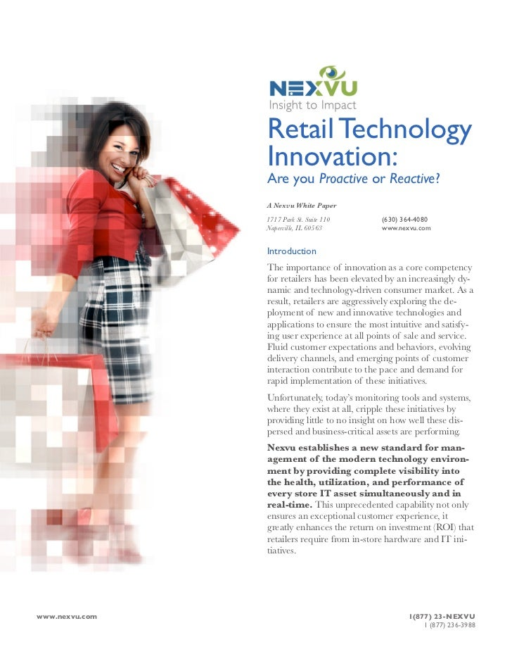 Retail Technology                  Innovation:                  Are you Proactive or Reactive?                  A Nexvu Wh...
