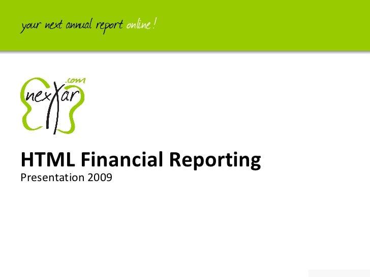 Presentation 2009 HTML Financial Reporting