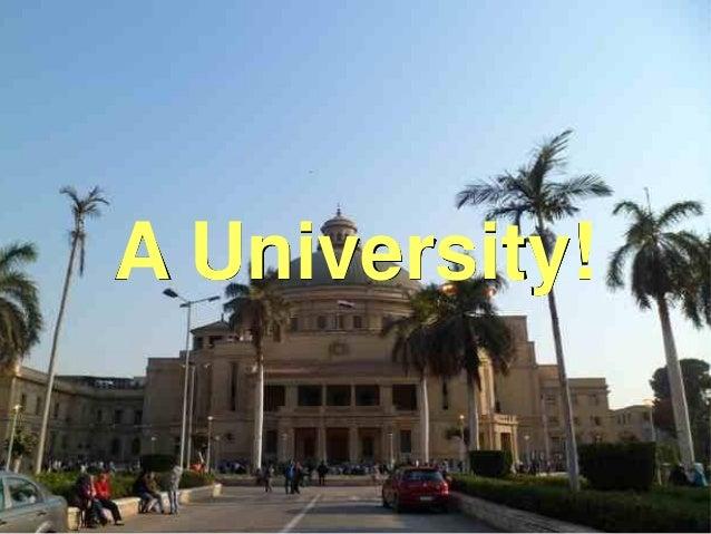Education: Why? How? Mohammad Tawfik #WikiCourses http://WikiCourses.WikiSpaces.com A University!
