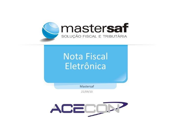 Nota Fiscal Eletrônica Mastersaf 21/09/10