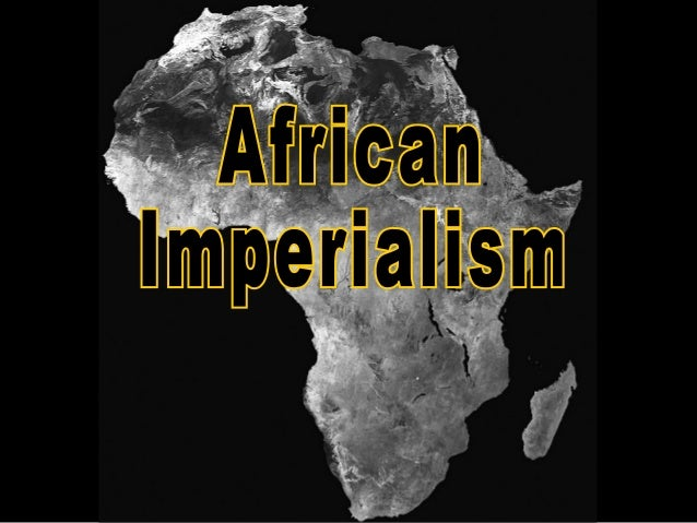 How did africans react to imperialism