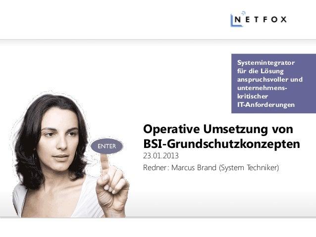 Systemintegrator                          für die Lösung                          anspruchsvoller und                     ...