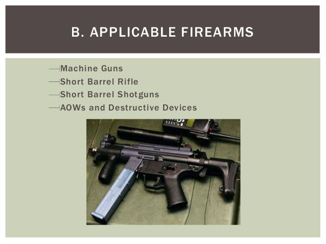 National Firearms Act (NFA) | everything you ever wanted ...