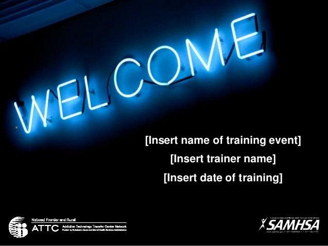[Insert name of training event] [Insert trainer name] [Insert date of training]