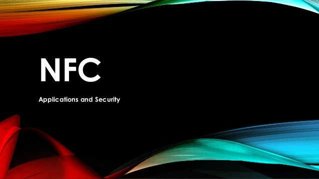 NFC Applications and Security