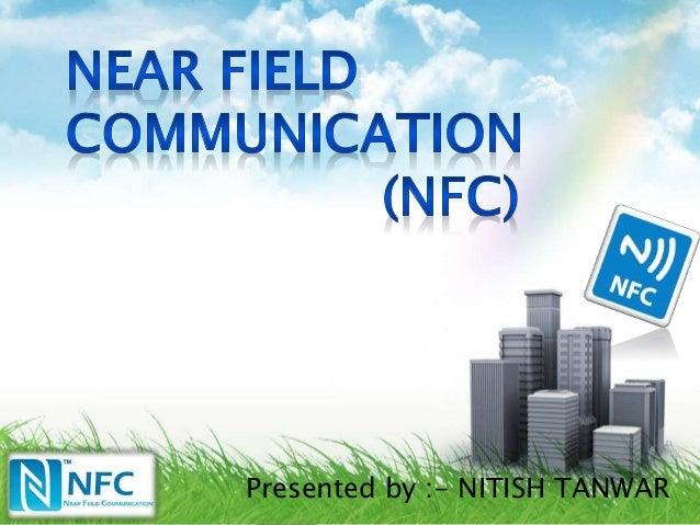 Presented by :- NITISH TANWAR