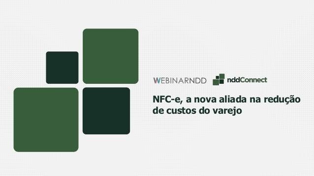 NFC-e, a nova aliada na redução de custos do varejo