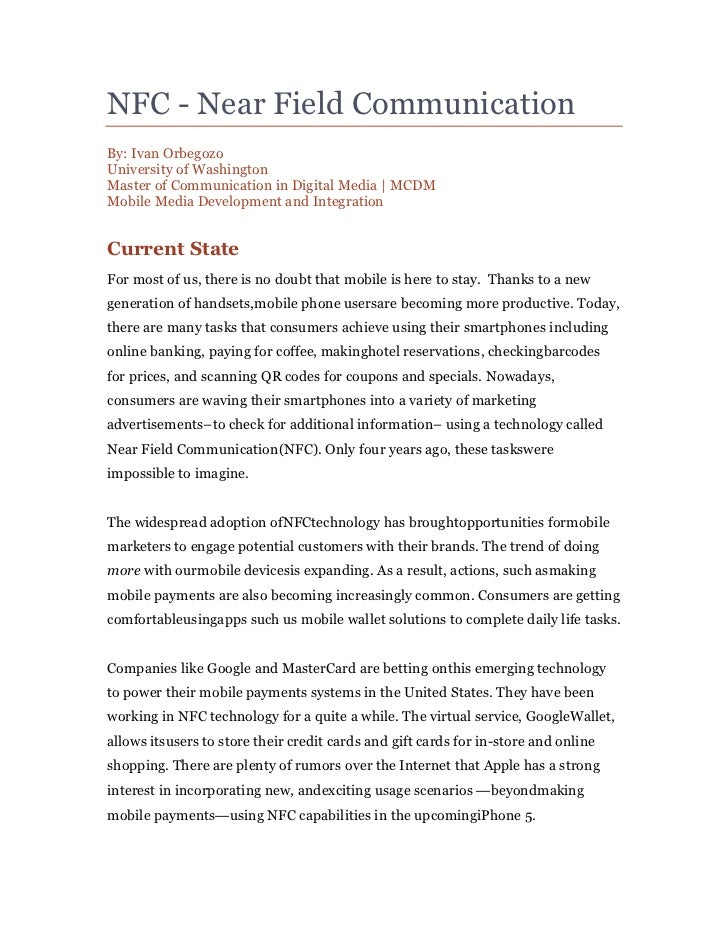 NFC - Near Field CommunicationBy: Ivan OrbegozoUniversity of WashingtonMaster of Communication in Digital Media | MCDMMobi...