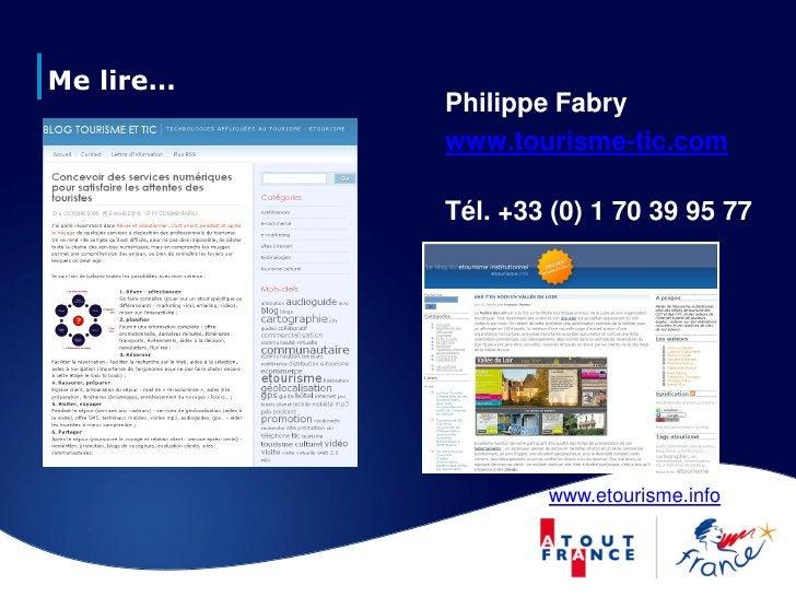 Me lire…            Philippe Fabry            www.tourisme-tic.com             Tél. +33 (0) 1 70 39 95 77                 ...