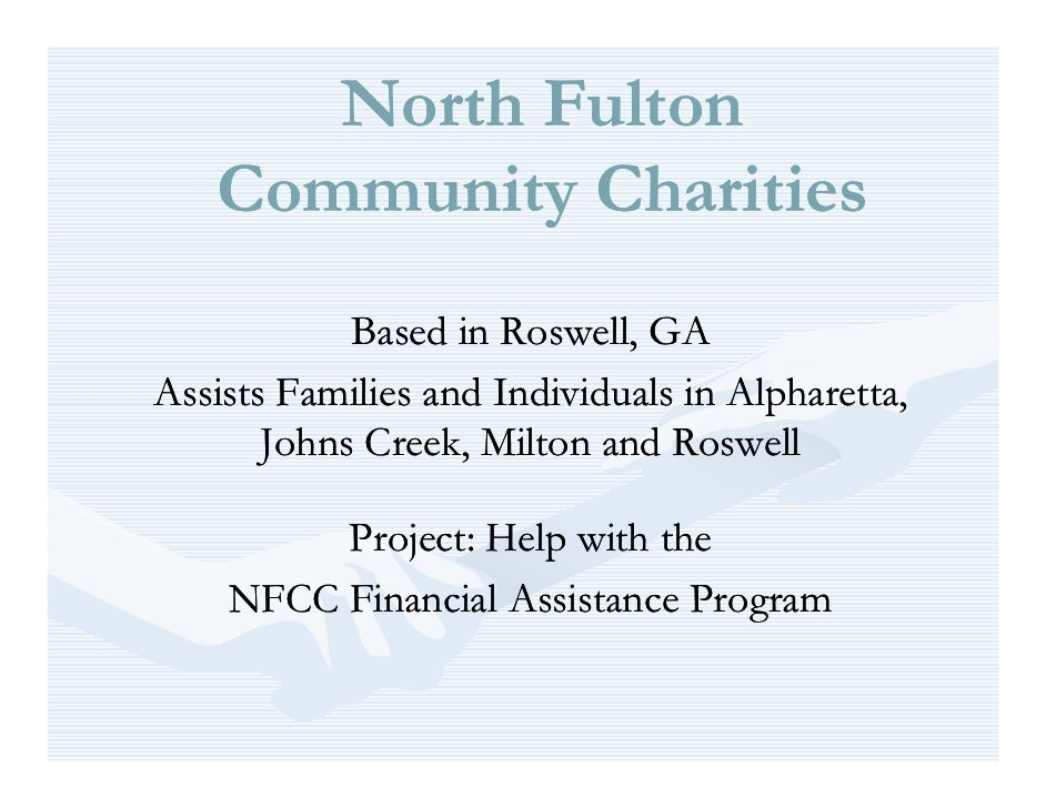 North Fulton    Community Charities             Based in Roswell, GA Assists Families and Individuals in Alpharetta,      ...