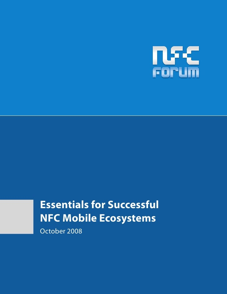 Essentials for Successful NFC Mobile Ecosystems October 2008