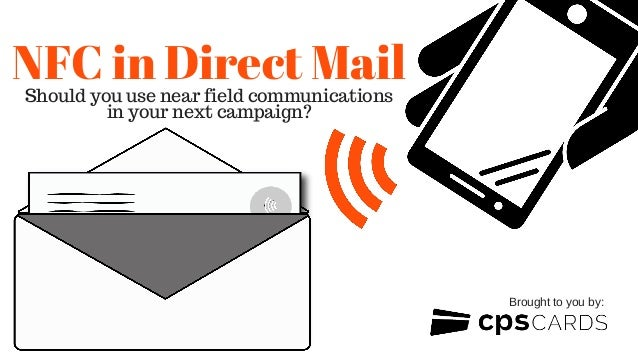 NFC in Direct MailShould you use near field communications in your next campaign? Brought to you by: