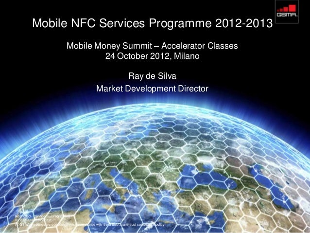 Mobile NFC Services Programme 2012-2013                                Mobile Money Summit – Accelerator Classes          ...