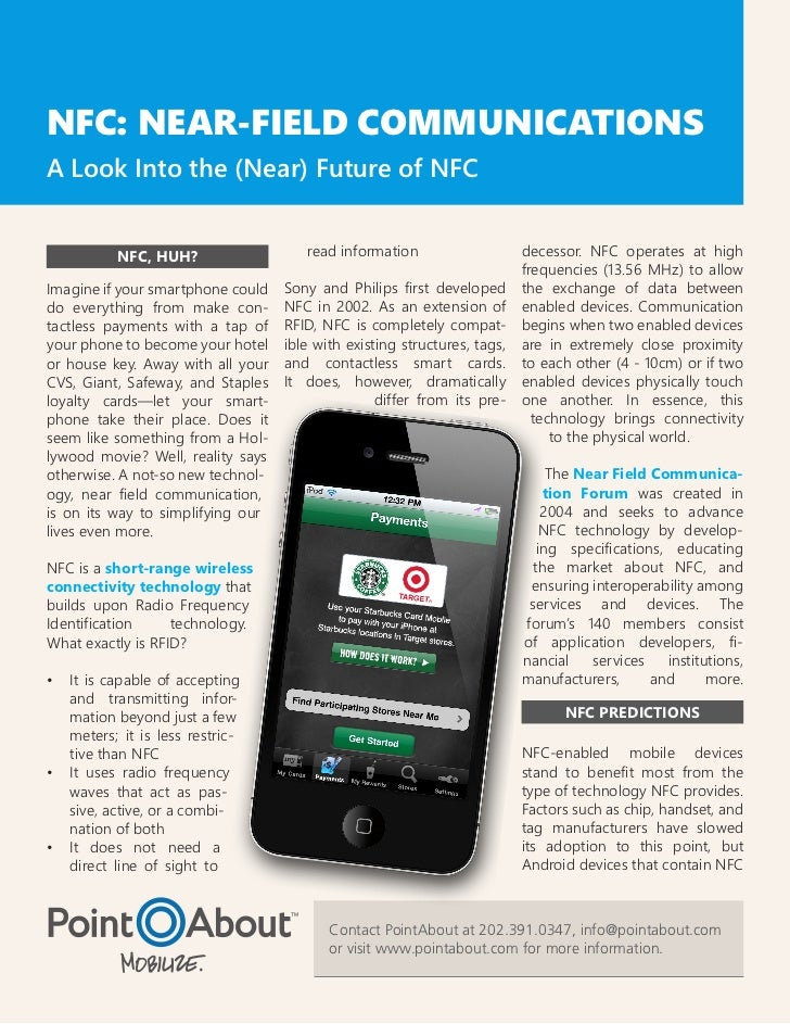 NFC: NEAR-FIELD COMMUNICATIONSA Look Into the (Near) Future of NFC          NFC, HUH?                   read information  ...