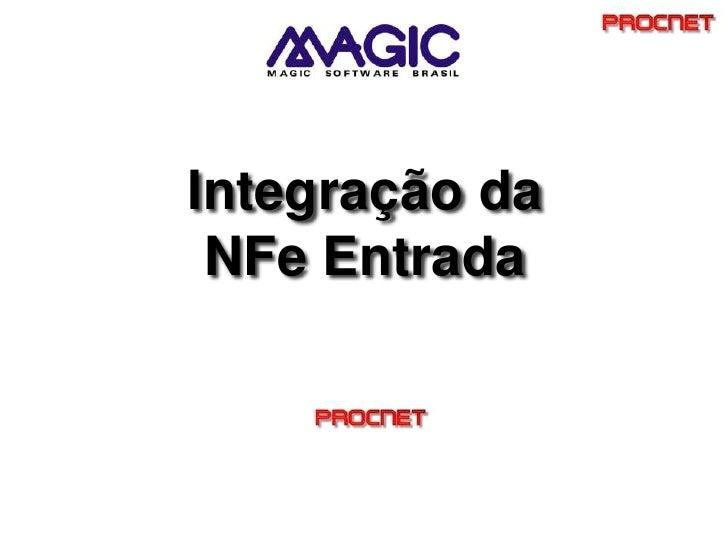 Integração da NFe Entrada