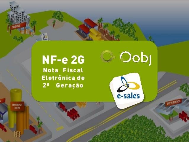 NF-e 2GNota FiscalEletrônica de2ª Geração