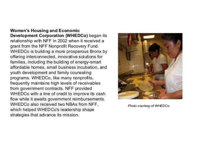 Women's Housing and Economic Development Corporation (WHEDCo) began its relationship with NFF in 2002 when it received a g...