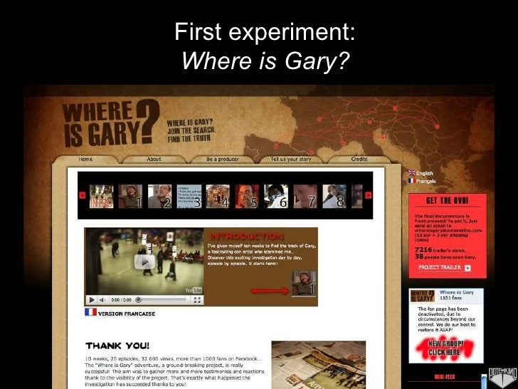 First experiment: Where is Gary?