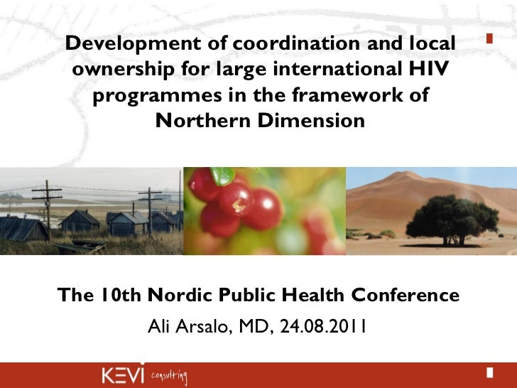 Development of coordination and localownership for large international HIV  programmes in the framework of        Northern...
