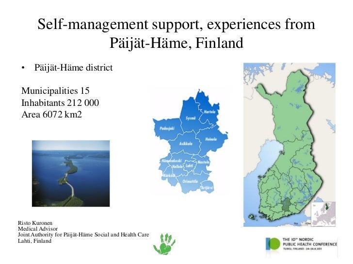 Self-management support, experiences from                 Päijät-Häme, Finland • Päijät-Häme district Municipalities 15 In...