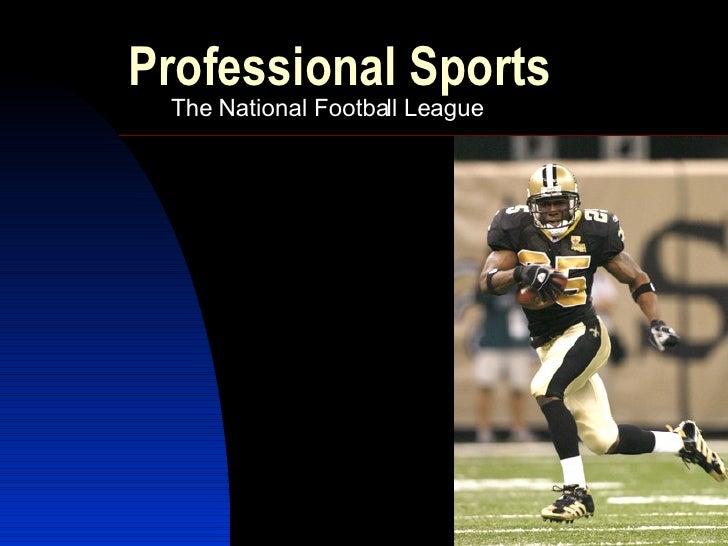 Professional Sports The National Football League