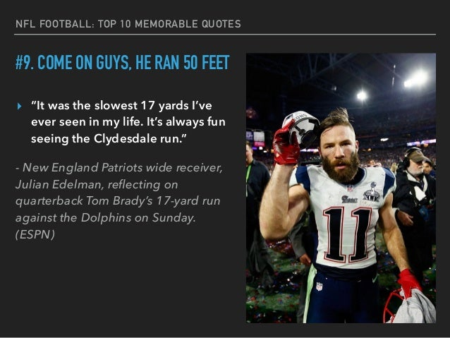 New England Quotes: NFL's Top 10 Memorable Quotes From Players And Coaches
