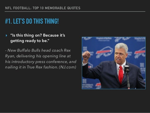 NFL's Top 10 Memorable Quotes From Players And Coaches