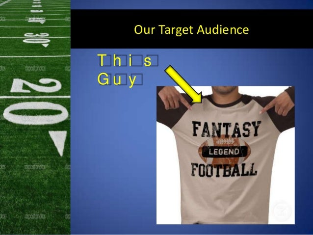 Our Target AudienceT h i sG u y