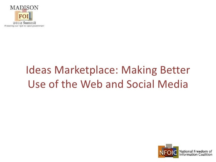 Ideas Marketplace: Making Better Use of the Web and Social Media