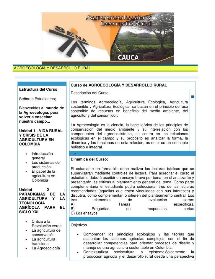 AGROECOLOGÍA Y DESARROLLO RURAL                                    Curso de AGROECOLOGÍA Y DESARROLLO RURAL   Estructura d...