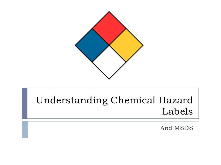 Understanding Chemical Hazard Labels And MSDS