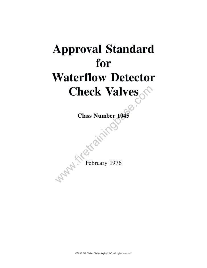 Approval Standard        forWaterflow Detector  Check Valves                                                         om   ...