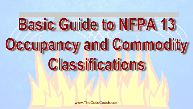 Basic Guide to NFPA 13 Occupancy and Commodity