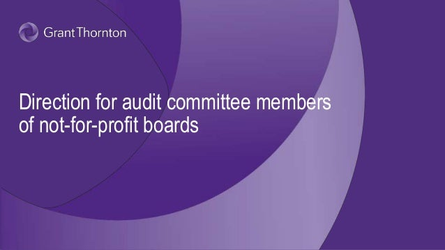 Direction for audit committee members of not-for-profit boards