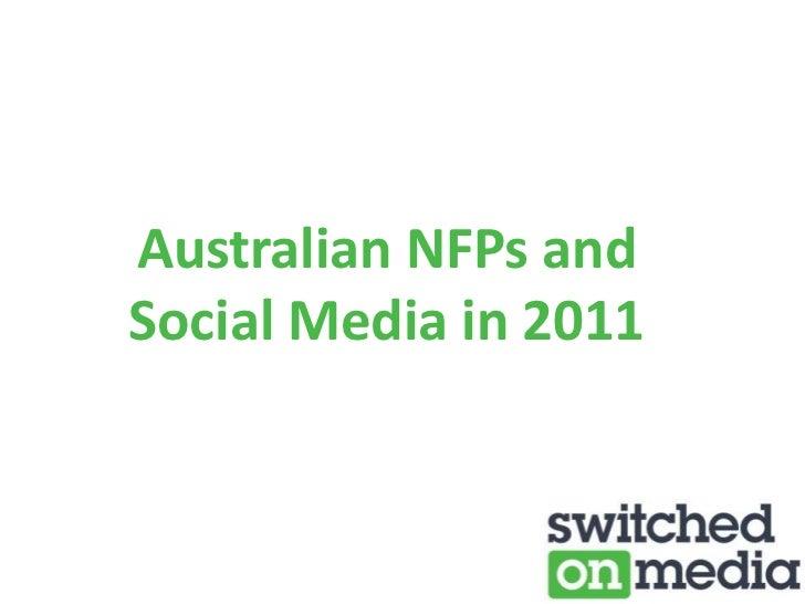 Australian NFPs andSocial Media in 2011