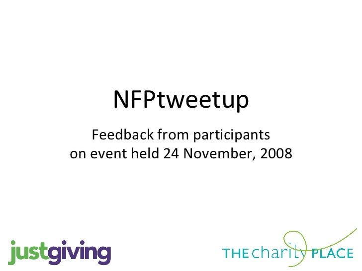 NFPtweetup Feedback from participants on event held 24 November, 2008