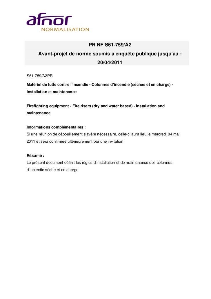 PR NF S61-759/A2      Avant-projet de norme soumis à enquête publique jusqu'au :                                         2...