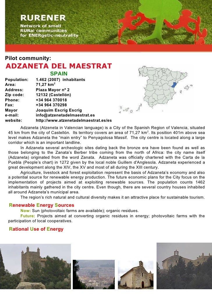 Pilot community: ADZANETA DEL MAESTRAT                         SPAIN Population:     1.462 (2007) inhabitants Area:       ...