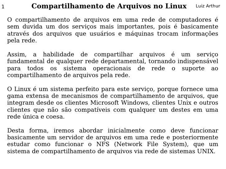 1          Compartilhamento de Arquivos no Linux                Luiz Arthur       O compartilhamento de arquivos em uma re...