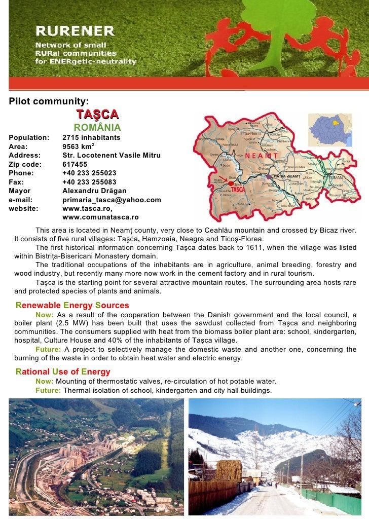 Pilot community:                     TAŞCA                    ROMÂNIA Population:    2715 inhabitants Area:          9563 ...