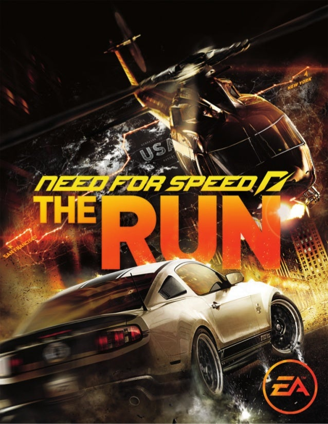 1IntroductionLa Course de votre vieNeed for Speed™ The Run est une course illicite entre San Francisco et New York qui vou...