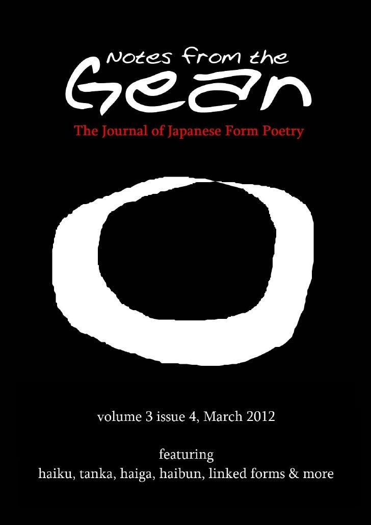 Welcome to Notes from the Gean the journal of                          haiku, tanka, haiga, haibun, linked forms & more.  ...